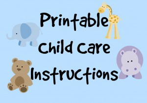 #Printable Child Care Instructions