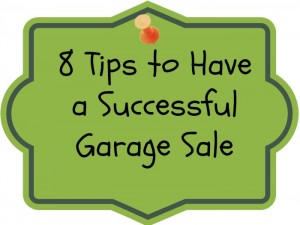 8 Tips to Have a Successful Garage Sale
