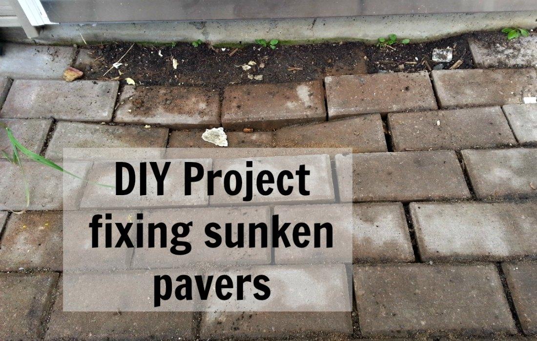 Diy Project Fixing Sunken Brick Pavers Eat Travel Life