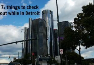 7+ things to see and do while visiting Detroit