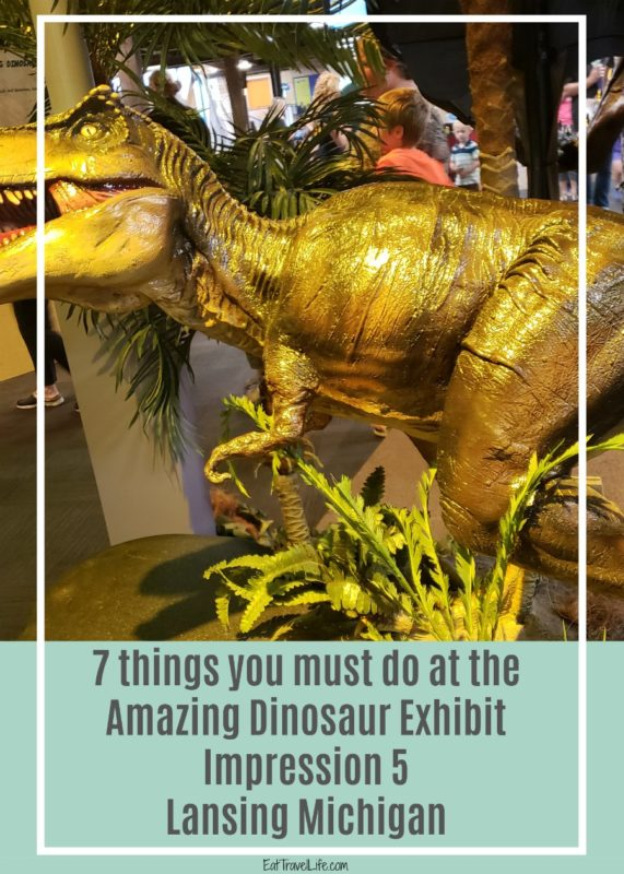 Do you love & your family dinosaurs? You will want to check out Impression 5. They have the Amazing Dinosaur Exhibit traveling here in Lansing Michigan.