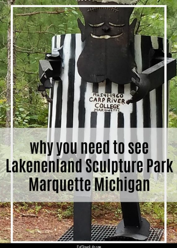 When traveling thru Marquette or Munising Michigan, stop & see Lakenenland Sculpture park off M-28. It has over 80 pieces of junk sculpted into art.