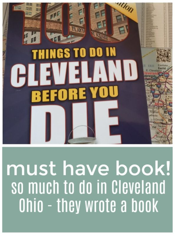 How many things have you seen and done while in Cleveland Ohio? There is a book that has 100 things you need to do before you die. How many have you done?